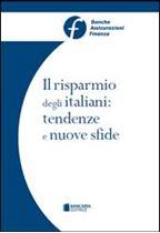 Immagine di Il risparmio degli italiani: tendenze e nuove sfide