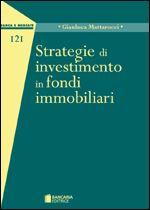 Immagine di Strategie di investimento in fondi immobiliari