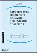 Immagine di Rapporto 2012 sul mercato del lavoro nell'industria finanziaria