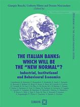 "Immagine di The Italian banks: which will be the ""New Normal""? - Industrial, Institutional and Behavioural Economics"